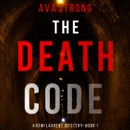 The Death Code (A Remi Laurent FBI Suspense Thriller—Book 1) MP3 Audiobook