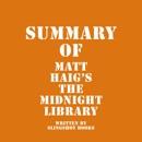 Summary of Matt Haig's The Midnight Library (Unabridged) MP3 Audiobook