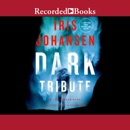 Dark Tribute: An Eve Duncan Novel MP3 Audiobook