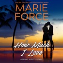 How Much I Love (Unabridged) MP3 Audiobook