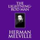 The Lightning-Rod Man (Unabridged) MP3 Audiobook
