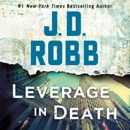 Leverage in Death: In Death Series, Book 47 (Unabridged) MP3 Audiobook