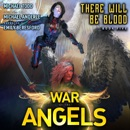 There Will Be Blood: A Supernatural Action Adventure Opera MP3 Audiobook