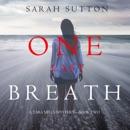One Last Breath (A Tara Mills Mystery––Book Two) MP3 Audiobook