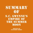 Summary of S.C. Gwynne's Empire of the Summer Moon (Unabridged) MP3 Audiobook