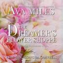 The Dreamer's Flower Shoppe: Friends & Neighbors, Book 2 (Unabridged) MP3 Audiobook