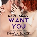 More Than Want You MP3 Audiobook