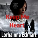 Keep Me in Your Heart: The Friessens, Book 32 (Unabridged) MP3 Audiobook