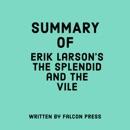 Summary of Erik Larson's The Splendid and the Vile (Unabridged) MP3 Audiobook