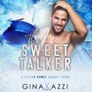 The Sweet Talker: A Surprise Baby Hockey Romance (Boston Hawks Hockey) (Unabridged) MP3 Audiobook