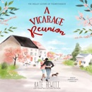 A Vicarage Reunion: A Holley Sisters of Thornthwaite Romance (Unabridged) MP3 Audiobook