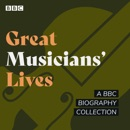 Great Musicians' Lives MP3 Audiobook