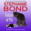 Voodoo or Die MP3 Audiobook