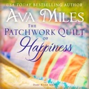 The Patchwork Quilt of Happiness: Dare River, Book 6 (Unabridged) MP3 Audiobook