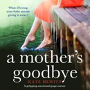 A Mother's Goodbye (Unabridged) MP3 Audiobook