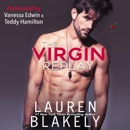 The Virgin Replay: Rules of Love, Book 3 (Unabridged) MP3 Audiobook