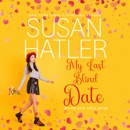 My Last Blind Date: Better Date than Never (Unabridged) MP3 Audiobook