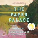 The Paper Palace: A Novel (Unabridged)
