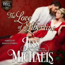 The Love of a Libertine: The Duke's By-Blows, Book 1 (Unabridged) MP3 Audiobook