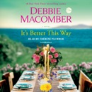 It's Better This Way: A Novel (Unabridged) MP3 Audiobook