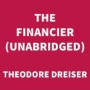 The Financier (UNABRIDGED) MP3 Audiobook