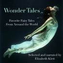 Wonder Tales: Favorite Fairy Tales From Around the World MP3 Audiobook
