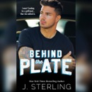 Behind the Plate: A New Adult Sports Romance MP3 Audiobook