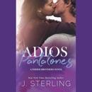Adios Pantalones: A Single Mom Romance (The Fisher Brothers Series, Book 3) (Unabridged) MP3 Audiobook