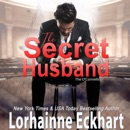 The Secret Husband: The O'Connells, Book 3 (Unabridged) MP3 Audiobook