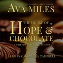 The House of Hope & Chocolate (Unabridged) MP3 Audiobook