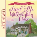 Find Me at Willoughby Close MP3 Audiobook