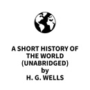 A Short History of the World (UNABRIDGED) MP3 Audiobook