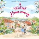 A Vicarage Homecoming: The Holley Sisters of Thornthwaite, Book 4 (Unabridged) MP3 Audiobook