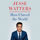 How I Saved the World listen, audioBook reviews, mp3 download