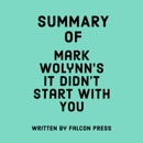 Summary of Mark Wolynn's It Didn't Start with You (Unabridged) MP3 Audiobook