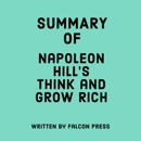Summary of Napoleon Hill's Think and Grow Rich (Unabridged) MP3 Audiobook