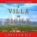 A Villa in Sicily: Orange Groves and Vengeance (A Cats and Dogs Cozy Mystery—Book 5) MP3 Audiobook