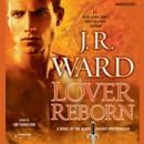 Lover Reborn: A Novel of the Black Dagger Brotherhood (Unabridged) MP3 Audiobook