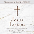 Jesus Listens (Narrated by Nan Gurley) MP3 Audiobook