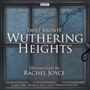 Wuthering Heights: A Full-Cast BBC Radio Dramatisation (Original Recording) mp3 descargar