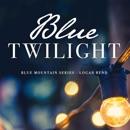 Blue Twilight: The Blue Mountain Series, Book 5 (Unabridged) MP3 Audiobook