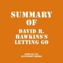 Summary of David R. Hawkins's Letting Go (Unabridged) MP3 Audiobook