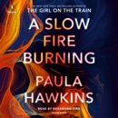 Download A Slow Fire Burning: A Novel (Unabridged) MP3