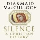 Silence: A Christian History MP3 Audiobook