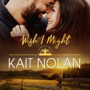 Wish I Might: A Small Town Southern Romance MP3 Audiobook