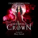 Once upon a Crown: Fairytale Collections (Unabridged) MP3 Audiobook