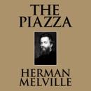 The Piazza (Unabridged) MP3 Audiobook