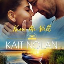 Know Me Well: A Small Town Southern Romance MP3 Audiobook