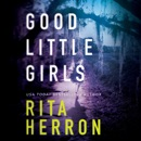 Good Little Girls: The Keepers, Book 2 (Unabridged) MP3 Audiobook