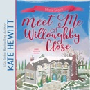 Meet Me at Willoughby Close MP3 Audiobook
